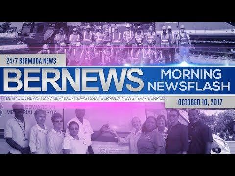 Bernews Morning Newsflash For Tuesday, October 10, 2017
