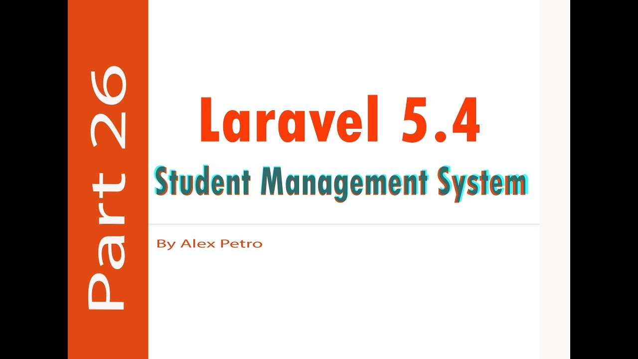 Laravel 5 4 Student Management System (print invoice) part 26 - admin panel  laravel part 26