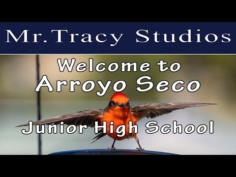 Welcome to Mr. Tracy's 7th Grade English Class at Arroyo Seco Junior High School