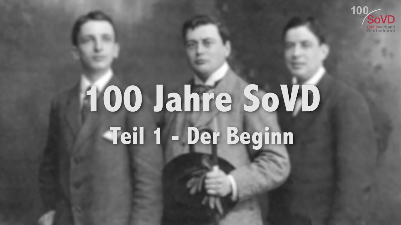 100 Jahre SoVD - Teil 1 - Der Beginn - SoVD TV