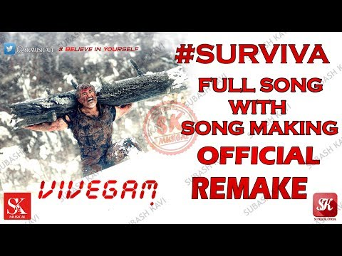 Vivegam - Remix Surviva Tamil Lyric Video Song Official | SK Musical