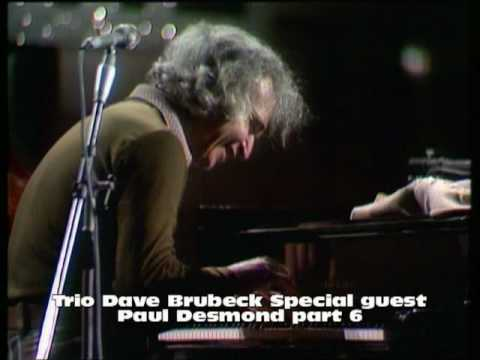 Dave Brubeck Trio spec. Guest Paul Desmond part 6 ( someday my prince will come )
