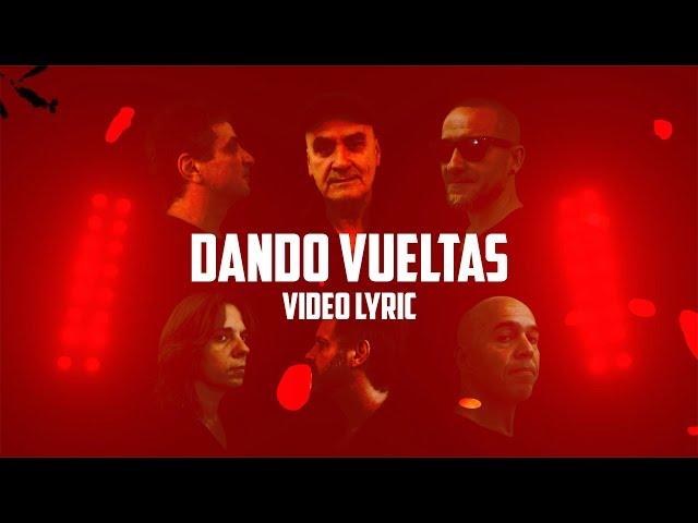 Las Pelotas - Dando Vueltas (Video Lyric)