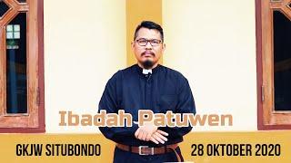 Ibadah Patuwen GKJW Situbondo || Bukan Harta Tapi Tuhan || 28 Oktober 2020