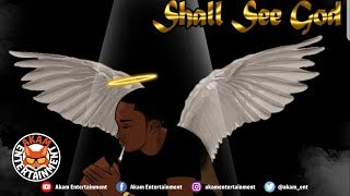G-Life - Shall See God [Ghetto Story Riddim] April 2019