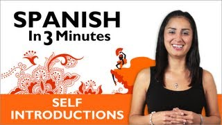 Learn Spanish - Learn How to Introduce Yourself in Spanish