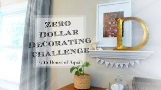 Zero Dollar Decorating Challenge