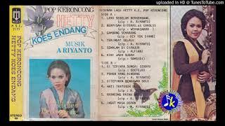 Hetty Koes Endang_Pop Keroncong (Layu Sebelum Berkembang) full Album