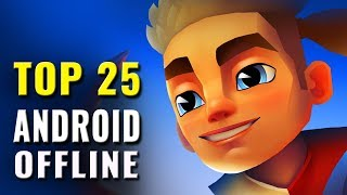Top 25 Offline Android Games of All Time