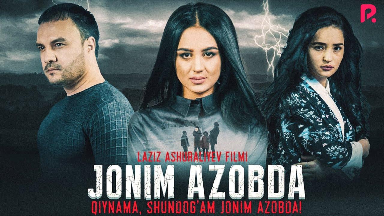 Jonim azobda (o'zbek film) | Жоним азобда (узбекфильм)