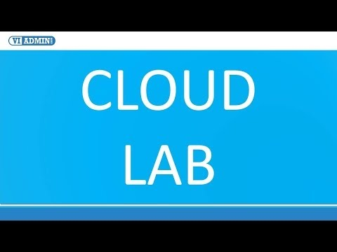Cloud Lab: Using VMWare Virtual Lab To Deliver Training, Application Testing and Building POC