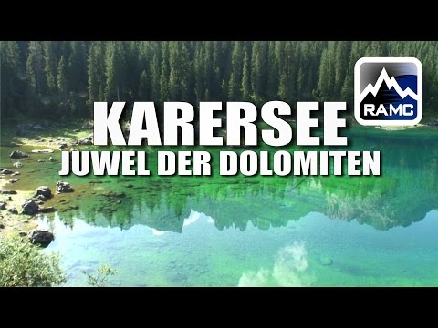 Karersee - Schönster Bergsee in Südtirol