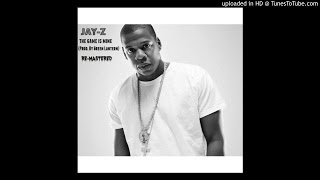 Jay Z - The Game Is Mine (Remastered)