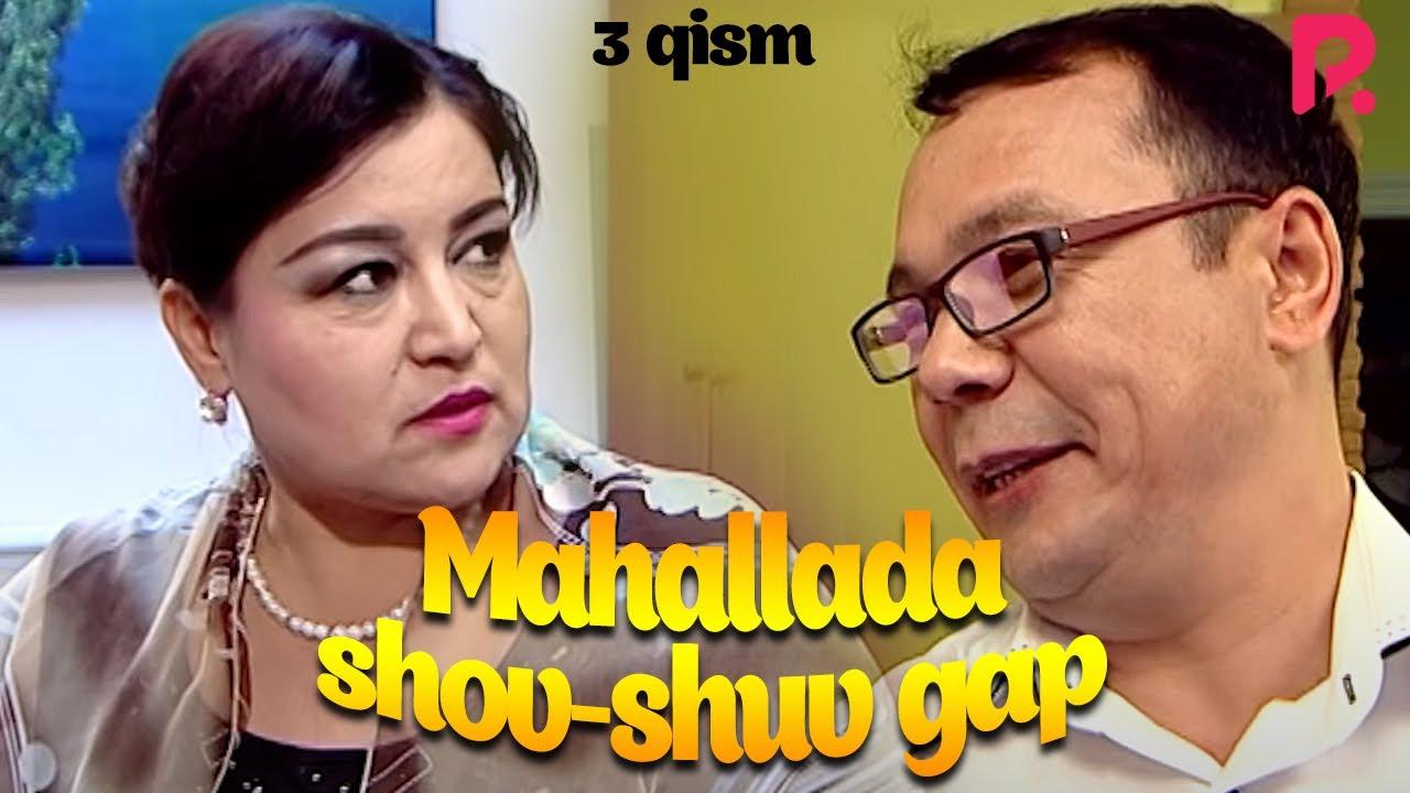 Mahallada shov-shuv gap (o'zbek serial) | Махаллада шов-шув гап (узбек сериал) 3-qism MyTub.uz