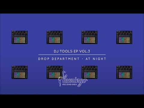 Drop Department - At Night (Flamingo DJ Tools EP Vol. 3)