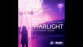 Ranidu ft Don Diablo and Matt Nash -Starlight (Bailatronic Remix)