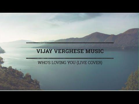 Who's Loving You (Live Cover) - Jackson 5/Tori Kelly