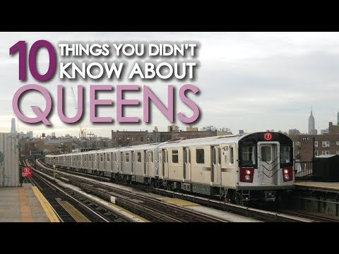 10 Things You Didn't Know About QUEENS NY