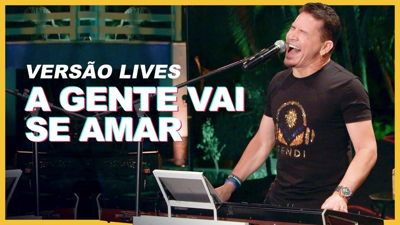 Washington Brasileiro - A Gente Vai Se Amar (Versão LIVES) ♫