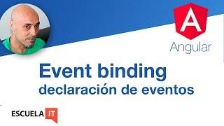 Event binding. Bases de Angular
