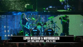 Metallica: Leper Messiah & Motorbreath (MetOnTour - Cape Town, South Africa - 2013)