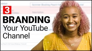Quickstart Guide: Branding Your Channel | Ep. 3 ft. OffbeatLook
