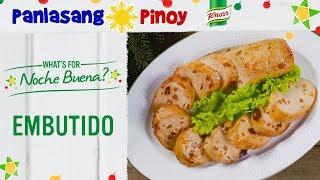 How to Cook Embutido - Panlasang Pinoy