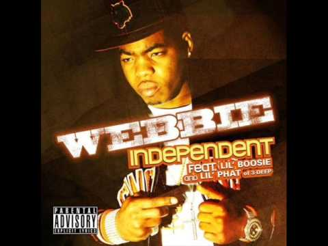 Webbie  INDEPENDENT Ft Lil Phat & Lil Boosie