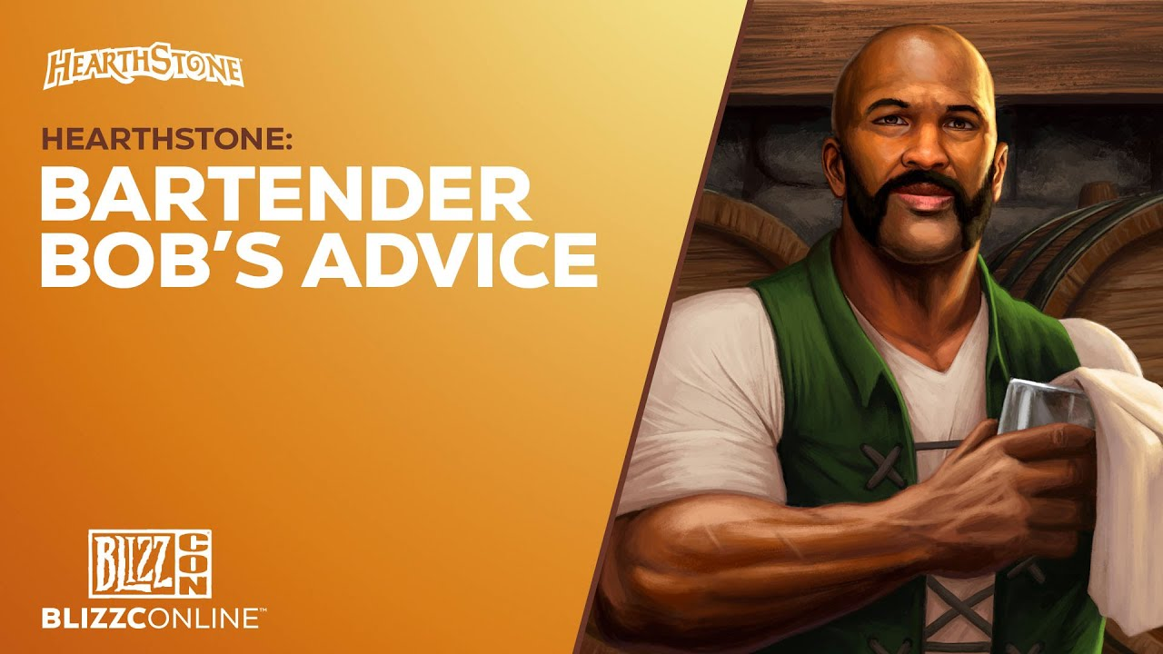 BlizzConline 2021 - Hearthstone: Bartender Bob's Advice