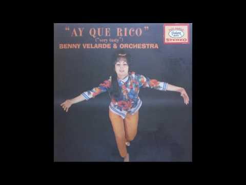 Benny Velarde Aye Que Rico Fantasy Records (1962)