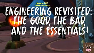 Engineering revisited: the good, the bad, and the essentials!