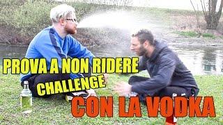 PROVA A NON RIDERE CHALLENGE [CON LA VODKA!] feat Amedeo Preziosi thumbnail