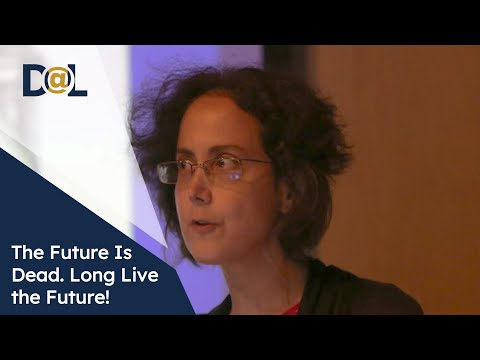 Design at Large: Amy Alexander - The Future Is Dead. Long Live the Future!