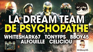 LA DREAM TEAM DE FOU ! (MRBBOY45, WHITESHARK67, CELICIOU, ALFOUILLE, TONYFPS)