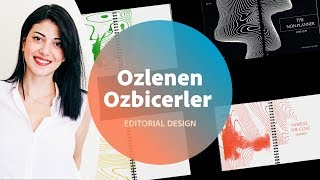 Editorial Design with Ozlenen Ozbicerler - 2 of 3