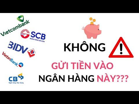 Năm 2021 gửi tiền vào ngân hàng nào?