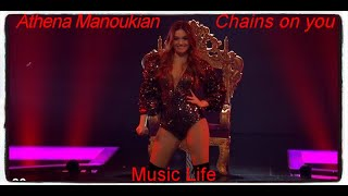 Athena Manoukian - Chains on you
