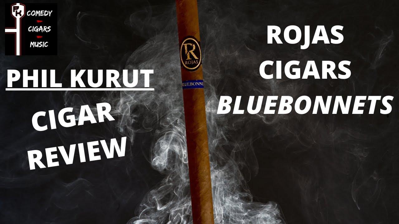 ROJAS CIGARS BLUEBONNETS CIGAR REVIEW