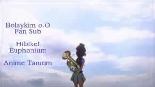 Hibike! Euphonium - Anime Tanıtım