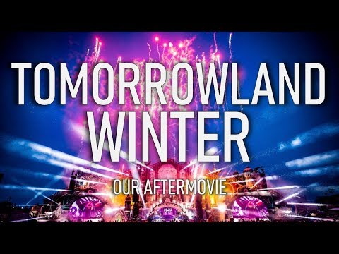 Tomorrowland Winter - Our AfterMovie