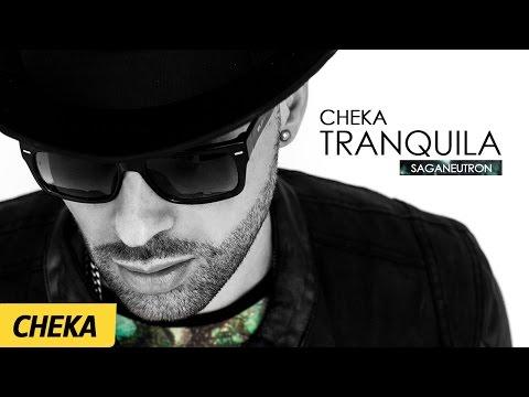 Tranquila - Cheka | (Prod. SagaNeutron)