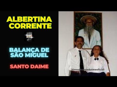 Balança de São Miguel - Albertina Corrente