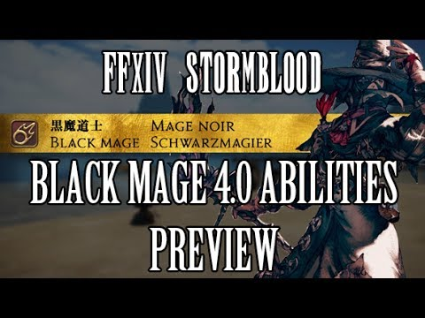 FFXIV Stormblood: Black Mage 4.0 Ability Preview - Permanent Enochian & Umbral Hearts