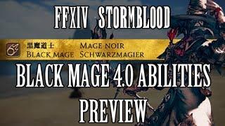 FFXIV Stormblood: Black Mage 4.0 Ability Preview - Permanent Enochian & Umbral Hearts thumbnail