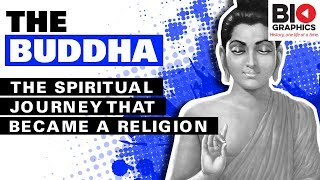 The Buddha: The Spiritual Journey that Became a Religion