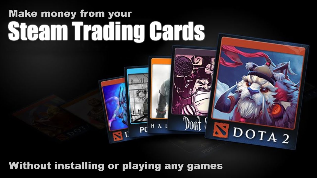 Make Money From Steam Trading Cards Youtube