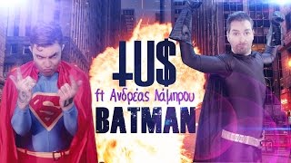 Смотреть клип Tus - Batman Ft Andreas Lamprou
