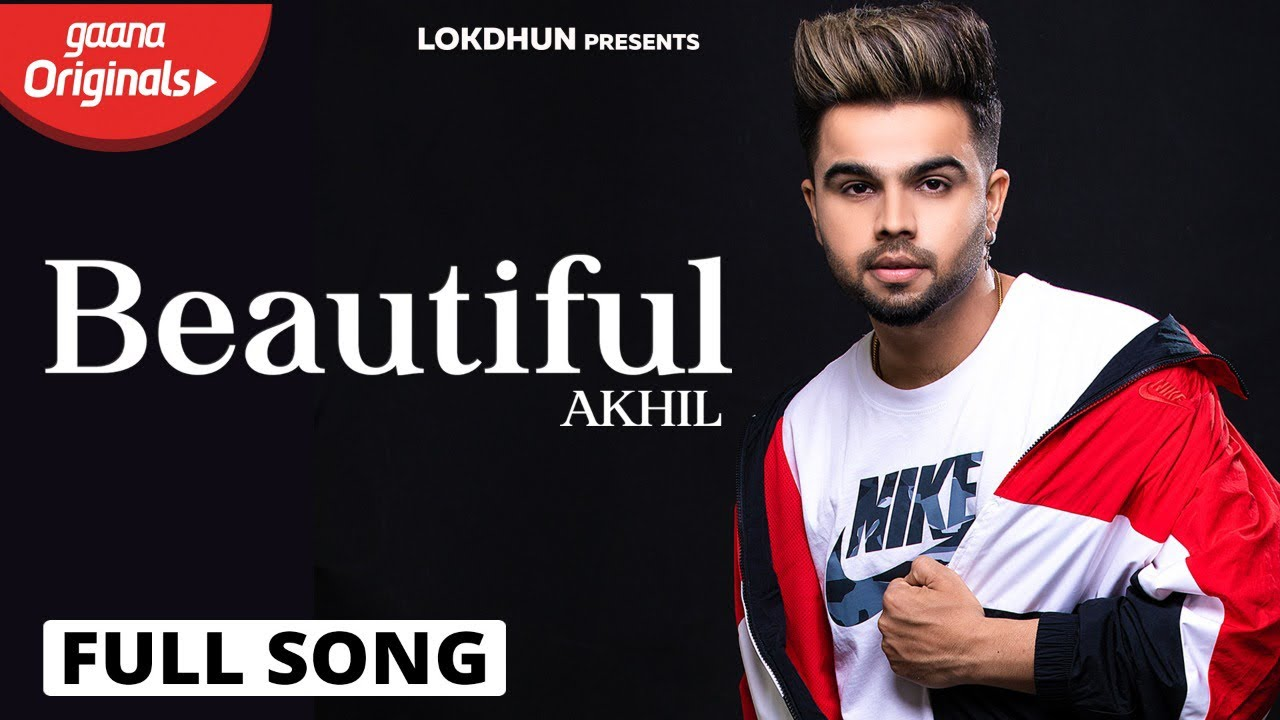 Beautiful (Official Video ) | AKHIL | BOB | Sara Gurpal ...