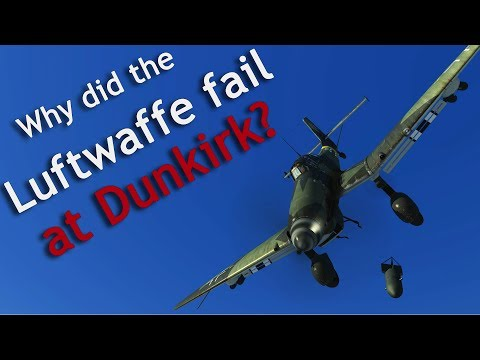 ⚜ | Why did the Luftwaffe 'fail' at Dunkirk ?