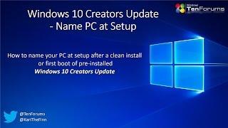 Windows 10 Creators Update - Name PC at Setup